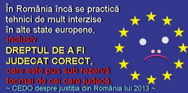 CEDO despre justitia din Romania