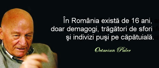 Octavian Paler - Demagogii si tradatorii