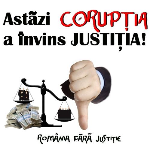 Coruptia a invins justitia