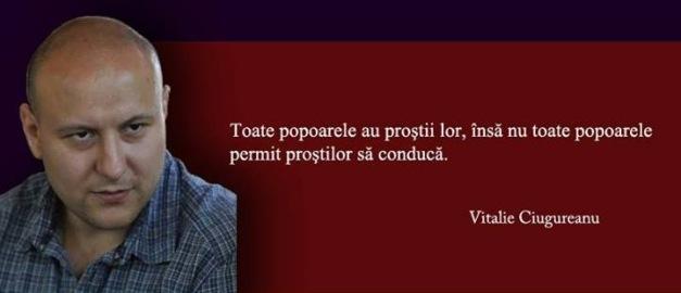Vitalie Ciugureanu - prostii care conduc