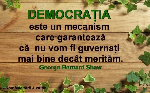 Democratia ne garanteaza ceea ce meritam