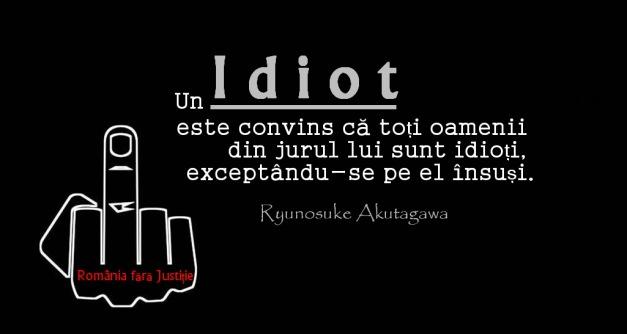 Un idiot